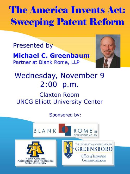 "Flyer for Nov. 9 program at UNCG: The America Invents Act: Sweeping Patent Reform,"" presented by NC A&T and UNCG"