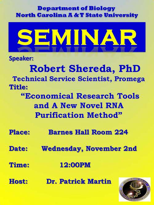 "Flyer for Biology Department seminar, Wednesday, Nov. 2nd,  noon: ""Economical Research Tools and A New Novel RNA Purification Method"""