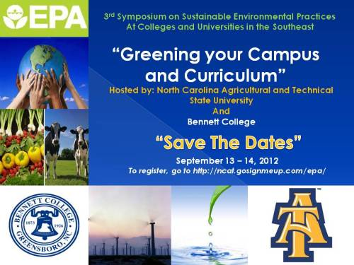 Save the date notice: EPA Greening your Campus conference @ A&T, Sept. 13-14, 2012